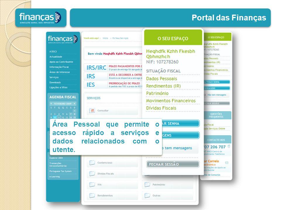 Portal das Finanças Área Pessoal que permite o acesso rápido a serviços e dados relacionados com o utente.