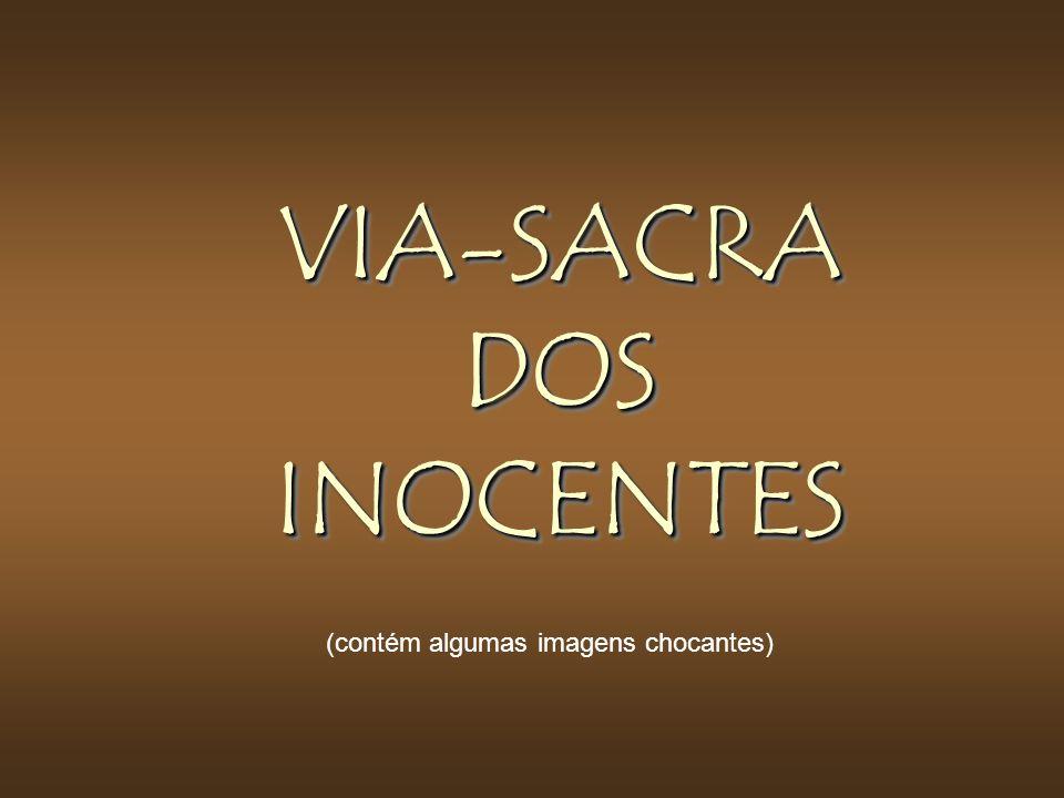 VIA-SACRA DOS INOCENTES