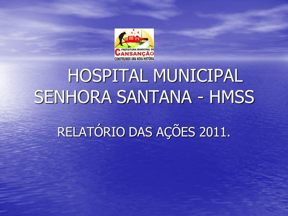 HOSPITAL MUNICIPAL SENHORA SANTANA - HMSS