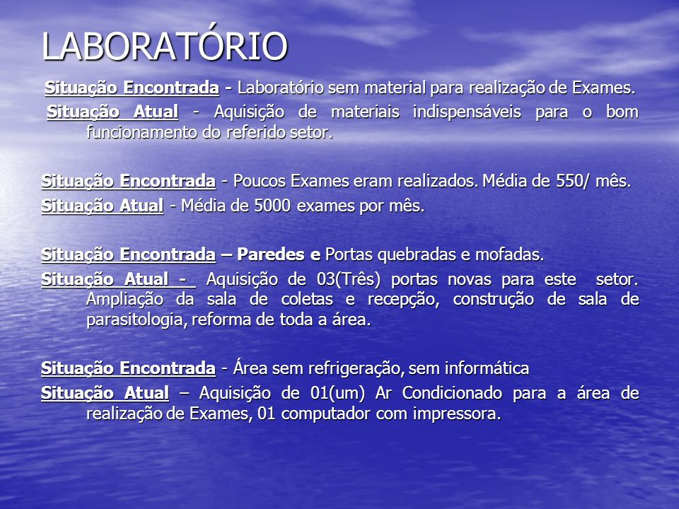 LABORATÓRIO Situação Encontrada - Laboratório sem material para realização de Exames.