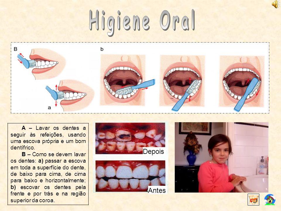 Higiene Oral Depois Antes
