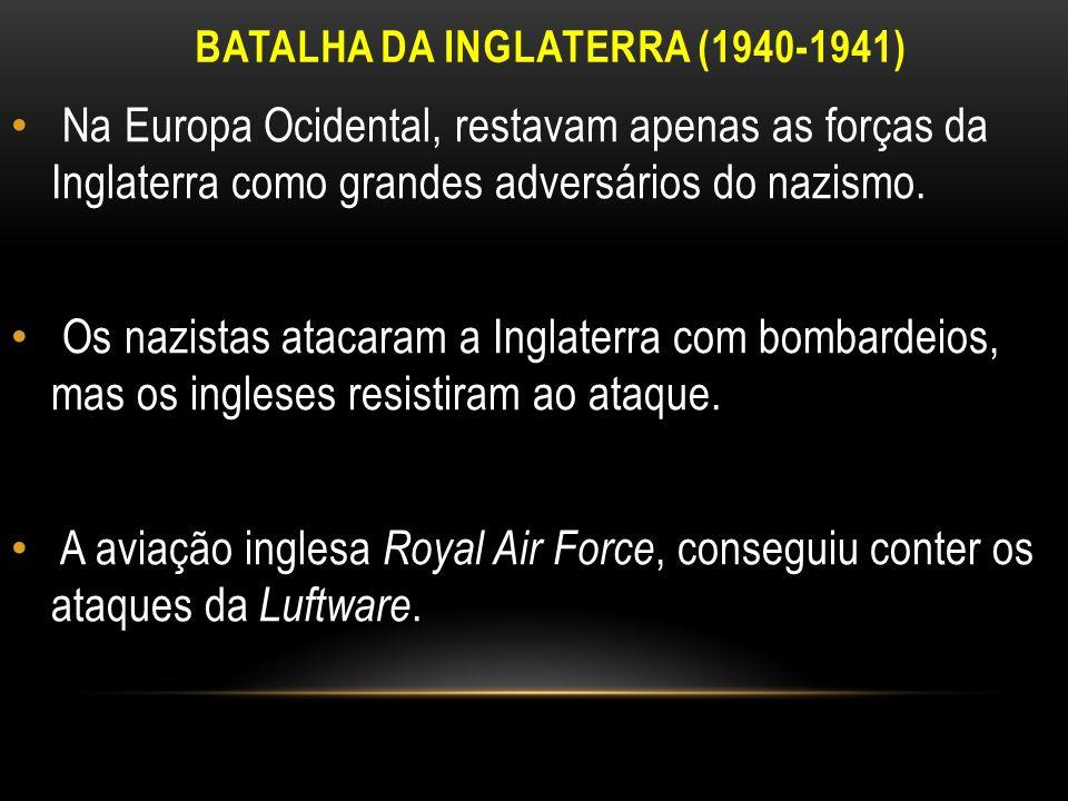 BATALHA DA INGLATERRA (1940-1941)