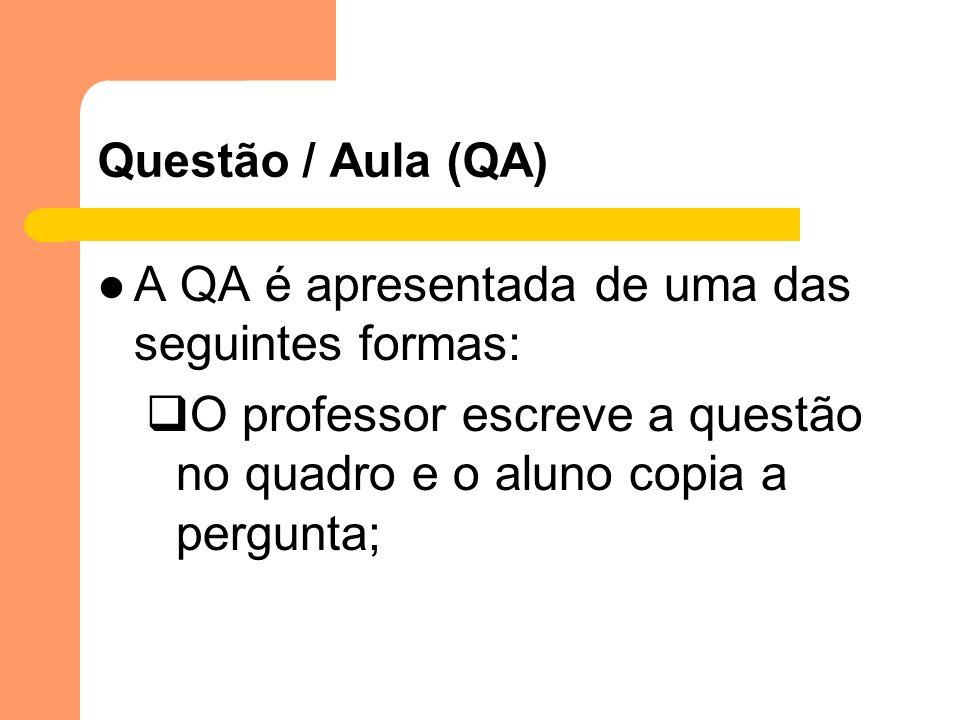 A QA é apresentada de uma das seguintes formas:
