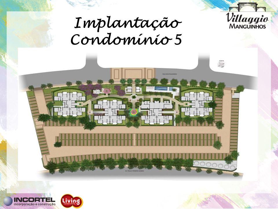 Implantação Condomínio 5