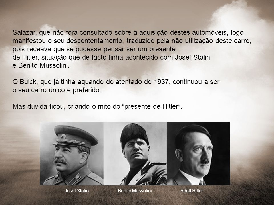 Josef Stalin Benito Mussolini Adolf Hitler