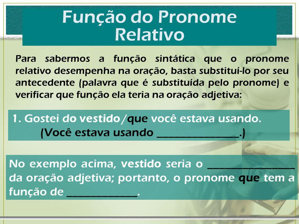 Função do Pronome Relativo