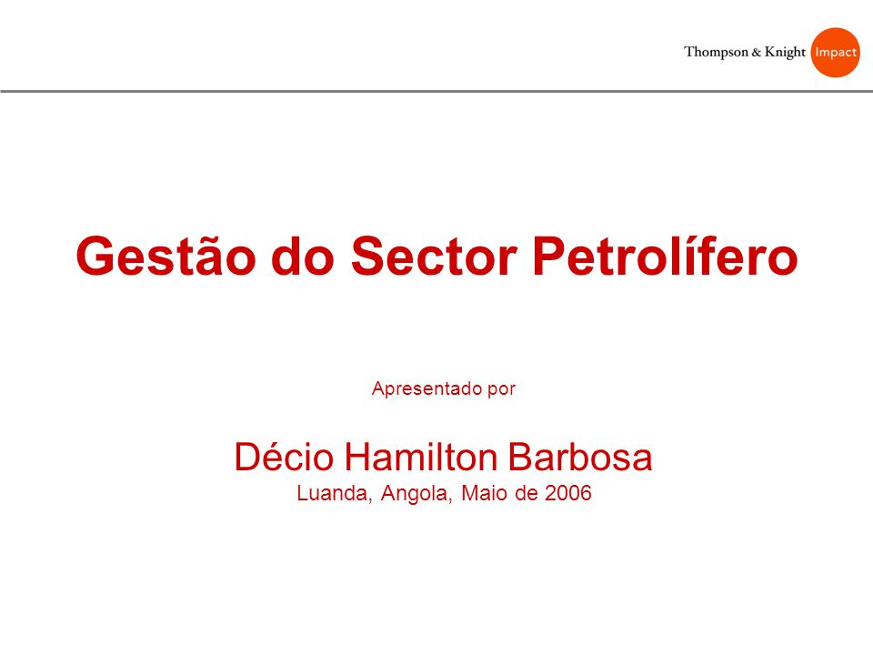Gestão do Sector Petrolífero