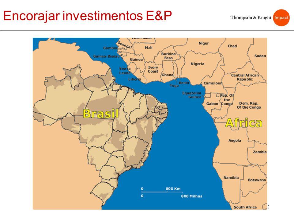 Encorajar investimentos E&P