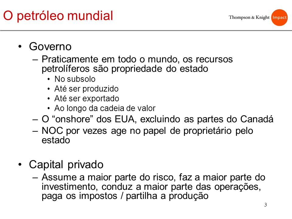 O petróleo mundial Governo Capital privado