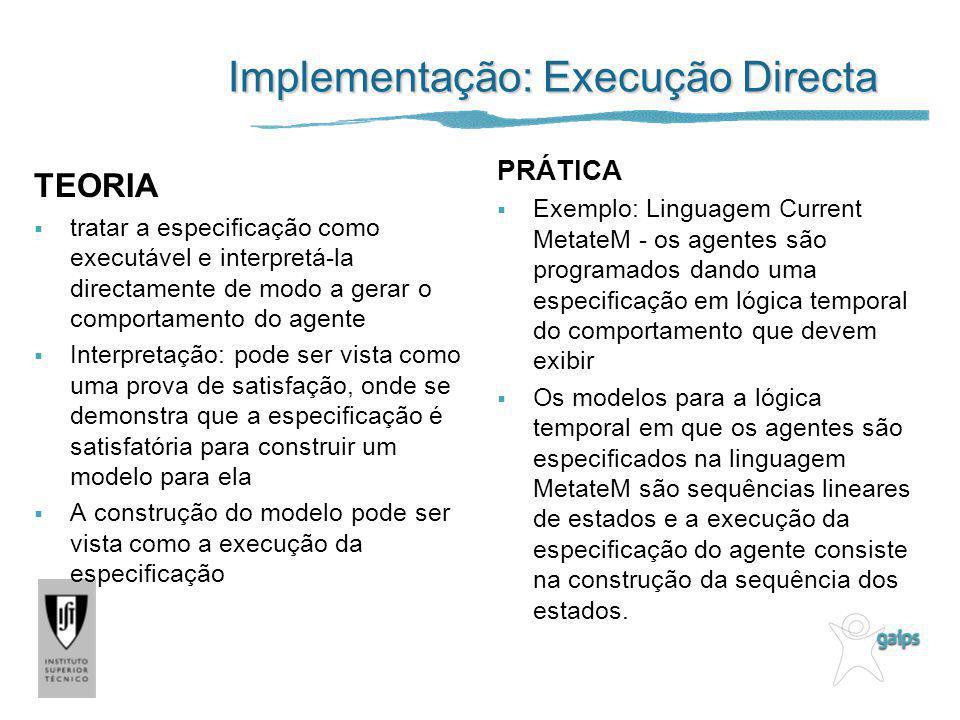 Implementação: Execução Directa