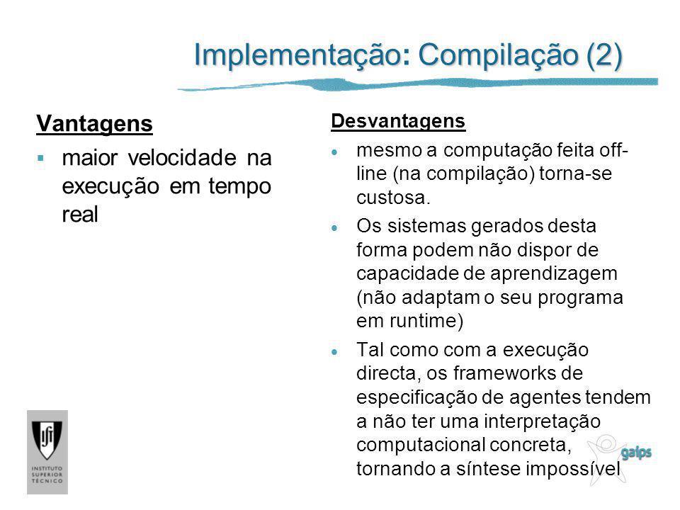 Implementação: Compilação (2)