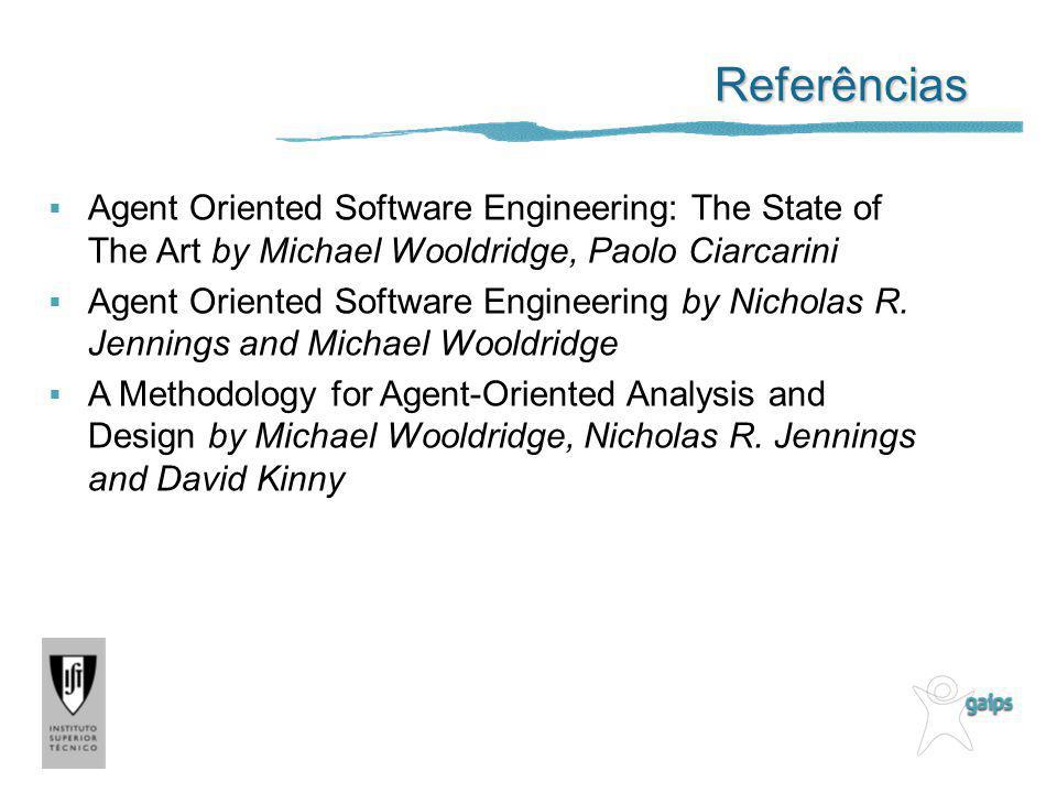 Referências Agent Oriented Software Engineering: The State of The Art by Michael Wooldridge, Paolo Ciarcarini.