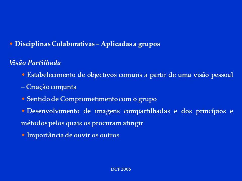 Disciplinas Colaborativas – Aplicadas a grupos Visão Partilhada