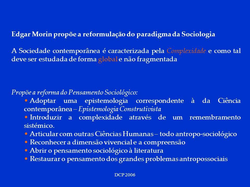 Edgar Morin propõe a reformulação do paradigma da Sociologia