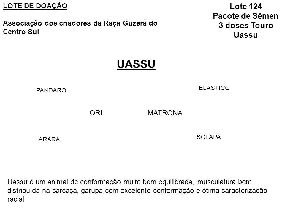 UASSU Lote 124 Pacote de Sêmen 3 doses Touro Uassu LOTE DE DOAÇÃO