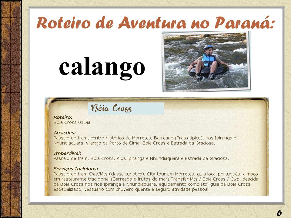 Roteiro de Aventura no Paraná:
