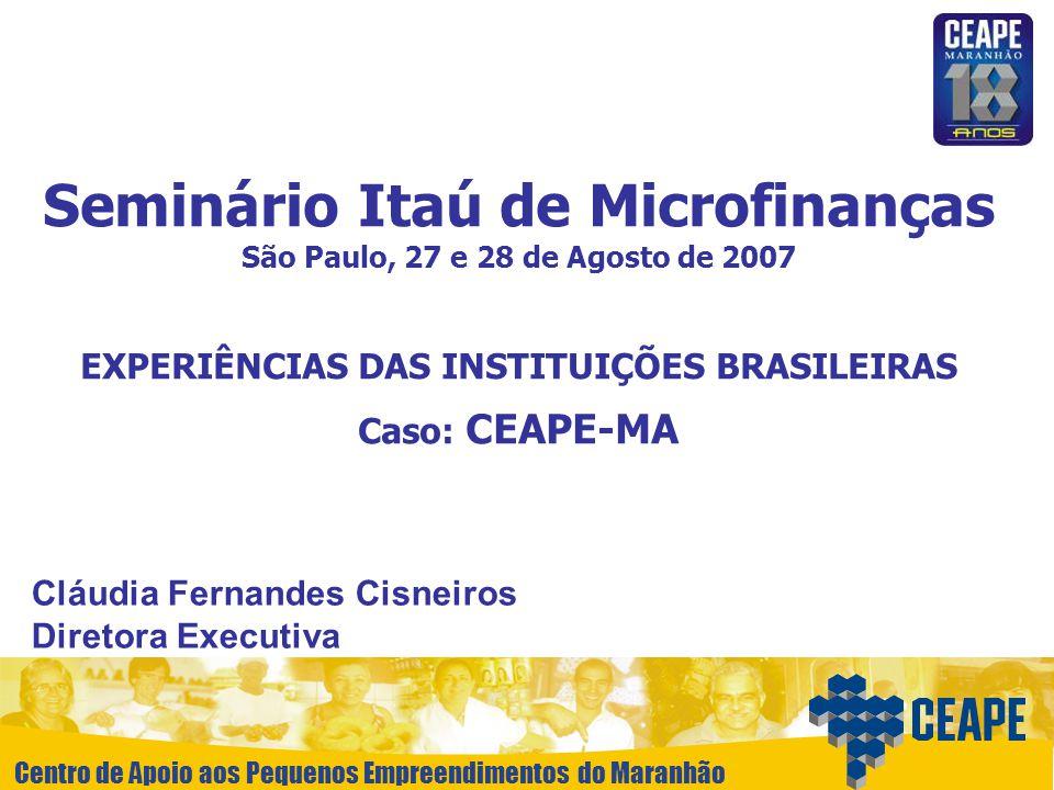 EXPERIÊNCIAS DAS INSTITUIÇÕES BRASILEIRAS