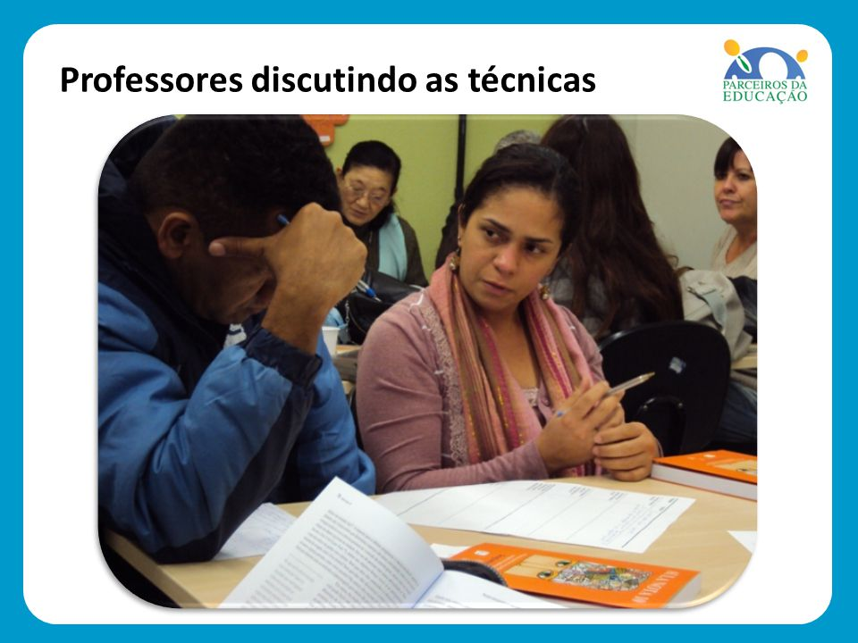 Professores discutindo as técnicas