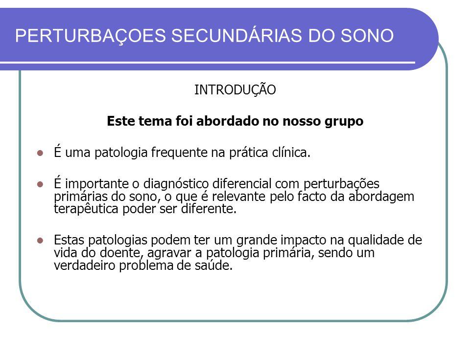 PERTURBAÇOES SECUNDÁRIAS DO SONO