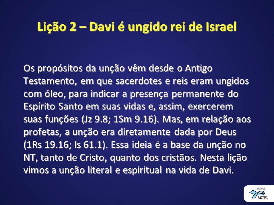 Lição 2 – Davi é ungido rei de Israel