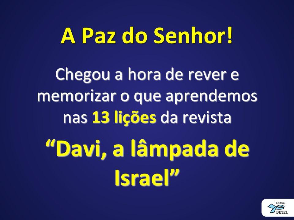 Davi, a lâmpada de Israel