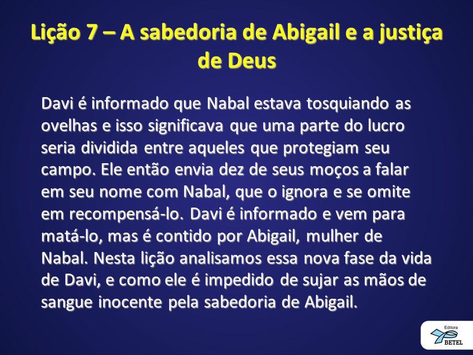 Lição 7 – A sabedoria de Abigail e a justiça de Deus
