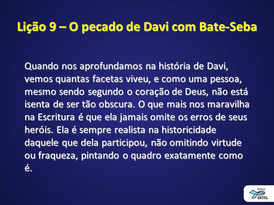 Lição 9 – O pecado de Davi com Bate-Seba