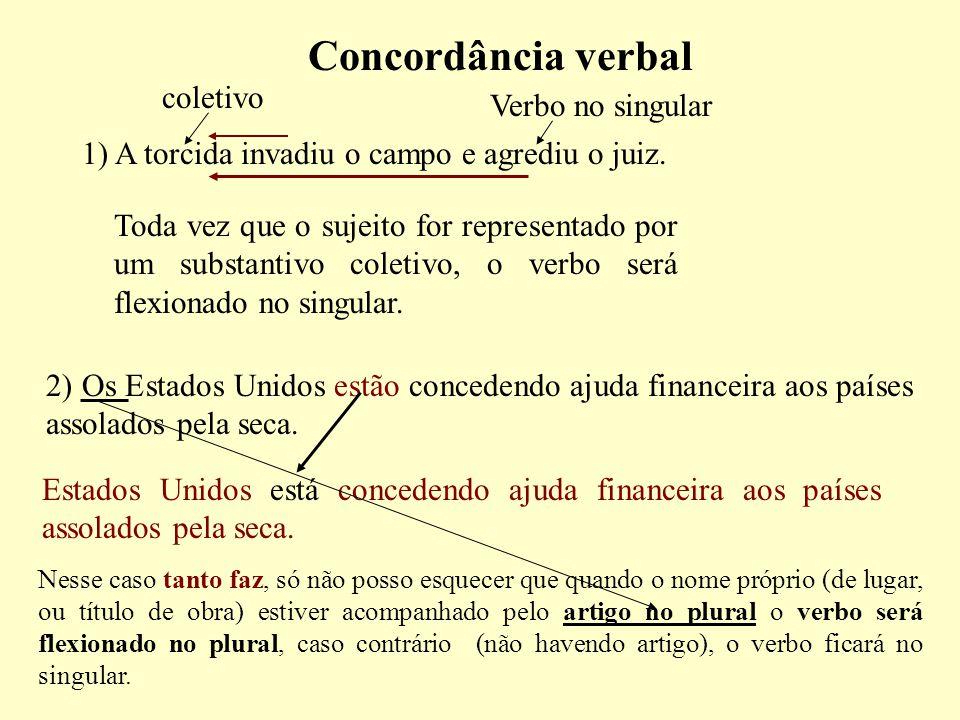 Concordância verbal coletivo Verbo no singular