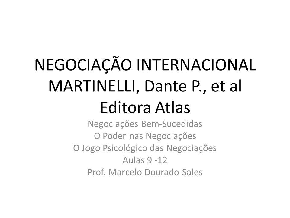 NEGOCIAÇÃO INTERNACIONAL MARTINELLI, Dante P., et al Editora Atlas