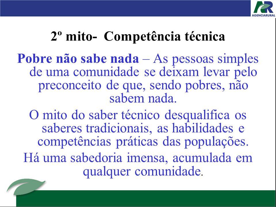 2º mito- Competência técnica