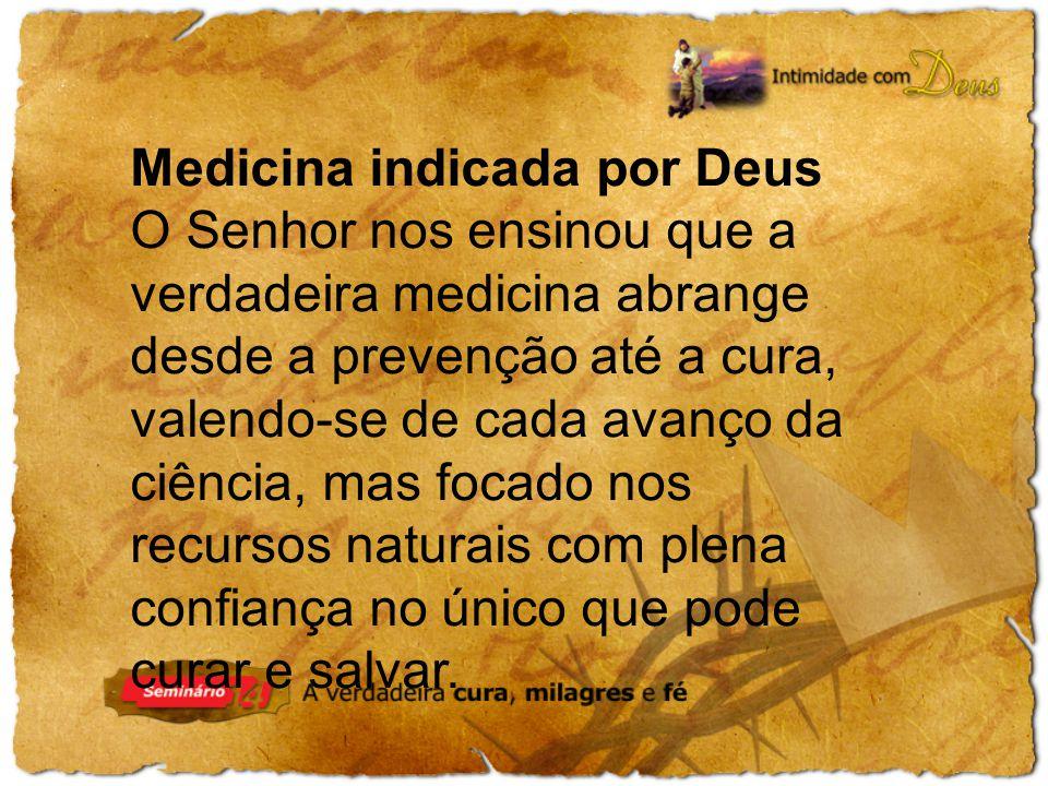 Medicina indicada por Deus