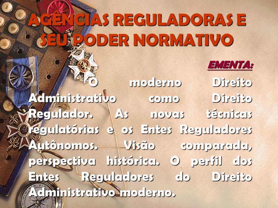 AGÊNCIAS REGULADORAS E SEU PODER NORMATIVO