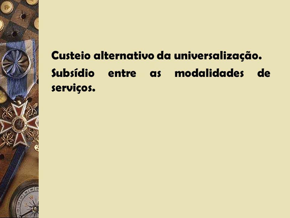 Custeio alternativo da universalização.