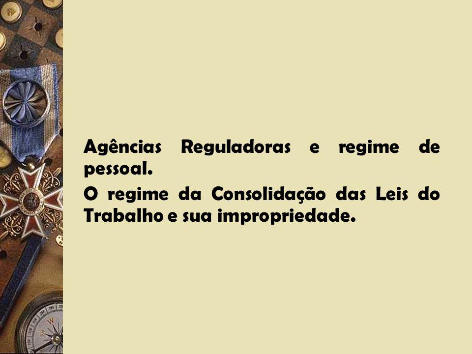 Agências Reguladoras e regime de pessoal.