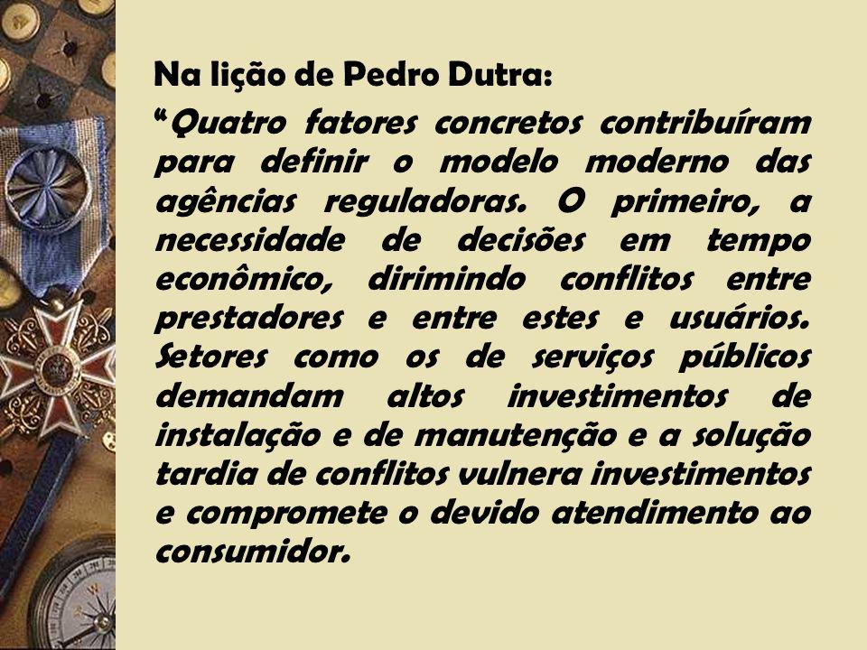 Na lição de Pedro Dutra: