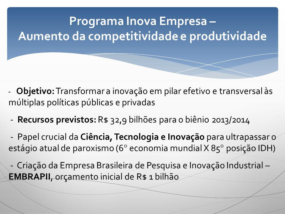 Programa Inova Empresa – Aumento da competitividade e produtividade