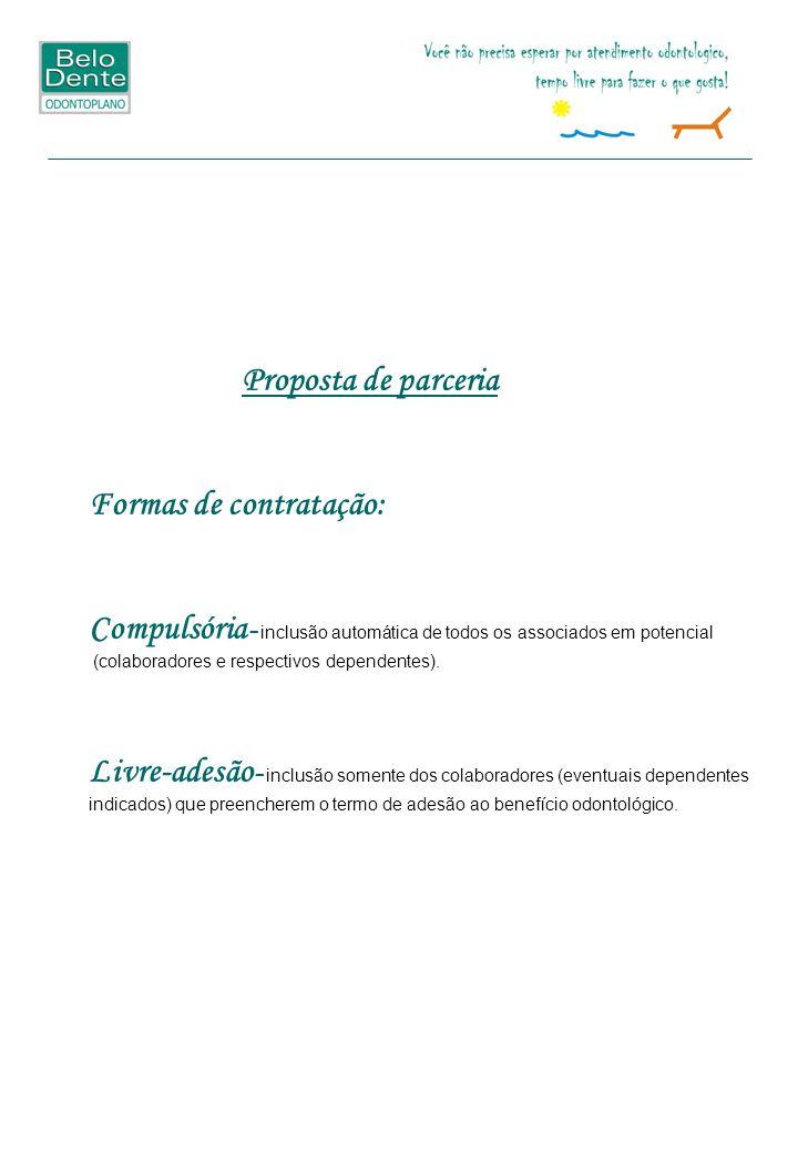 Proposta de parceria Formas de contratação: