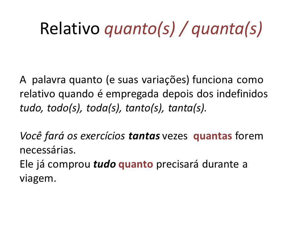 Relativo quanto(s) / quanta(s)