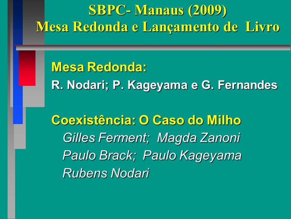 SBPC- Manaus (2009) Mesa Redonda e Lançamento de Livro