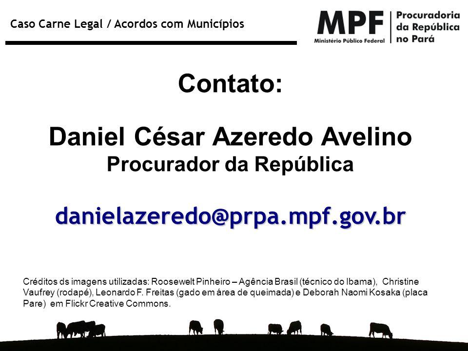 Daniel César Azeredo Avelino Procurador da República