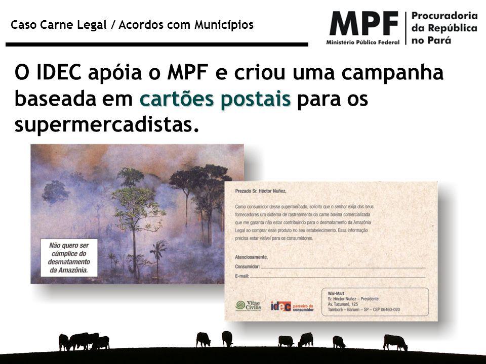 O IDEC apóia o MPF e criou uma campanha baseada em cartões postais para os supermercadistas.