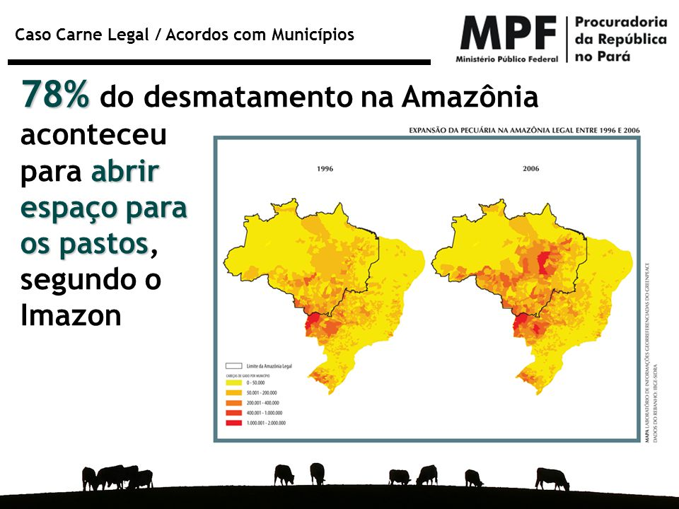 78% do desmatamento na Amazônia aconteceu