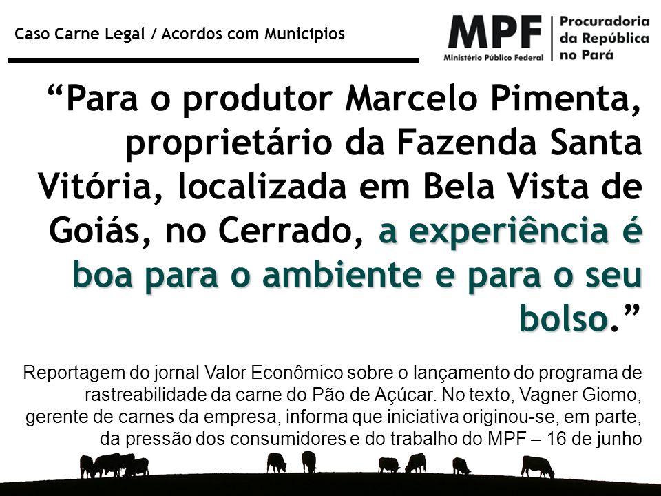 Para o produtor Marcelo Pimenta, proprietário da Fazenda Santa Vitória, localizada em Bela Vista de Goiás, no Cerrado, a experiência é boa para o ambiente e para o seu bolso.