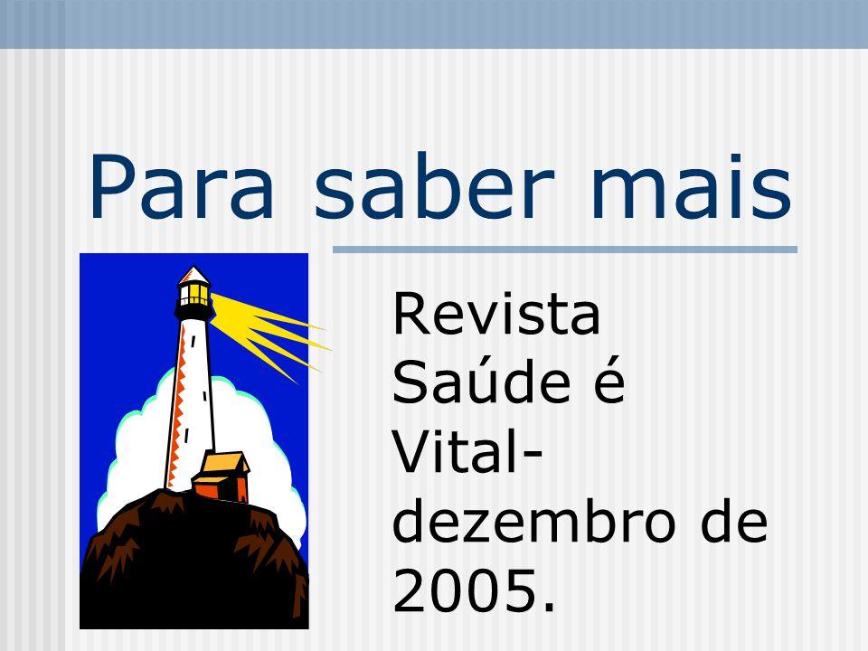 Revista Saúde é Vital- dezembro de 2005.