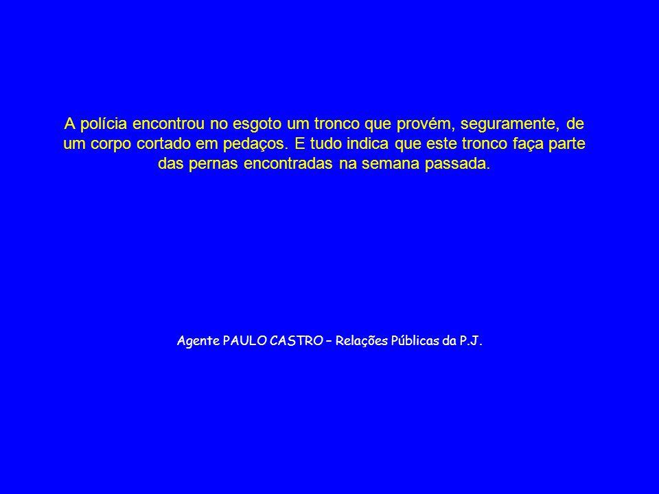 Agente PAULO CASTRO – Relações Públicas da P.J.