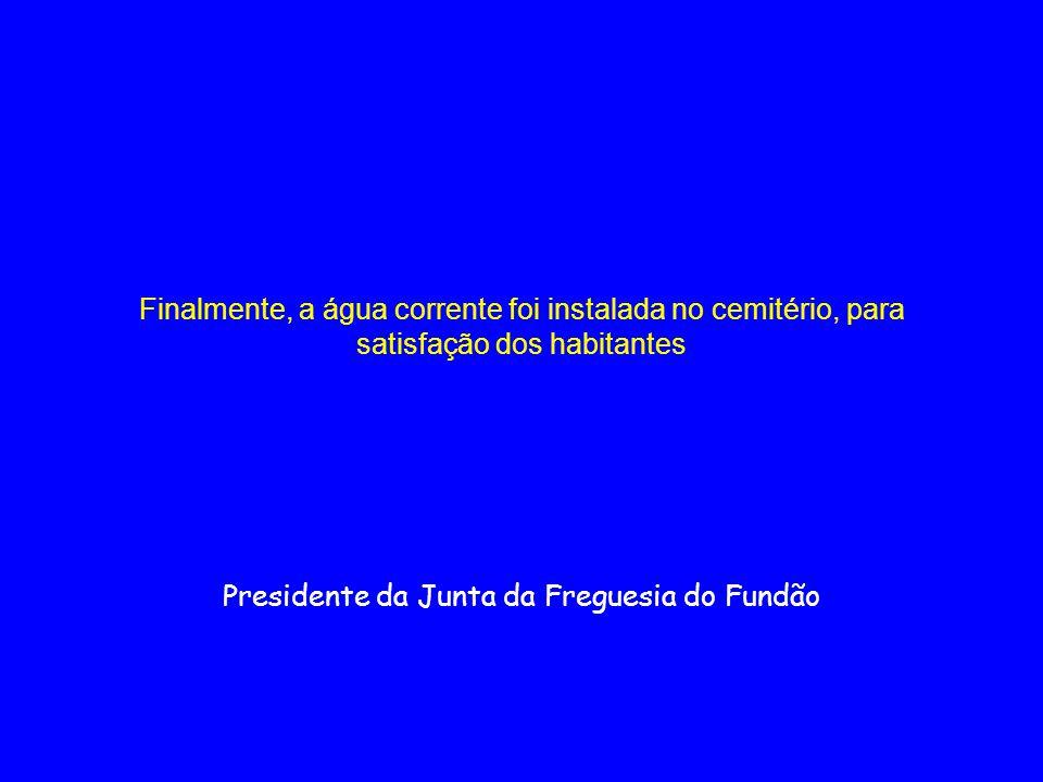 Presidente da Junta da Freguesia do Fundão