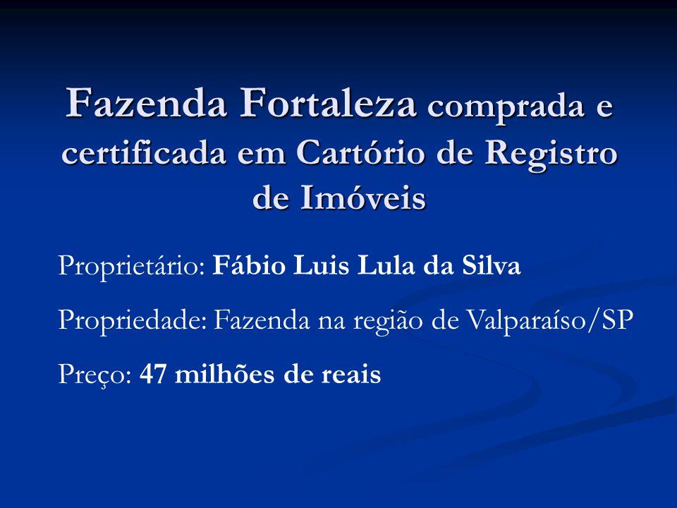 Fazenda Fortaleza comprada e certificada em Cartório de Registro de Imóveis