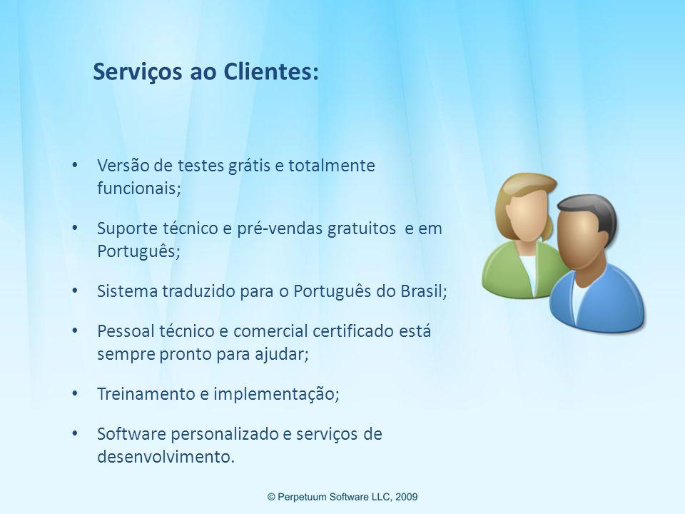 Serviços ao Clientes: Versão de testes grátis e totalmente funcionais;