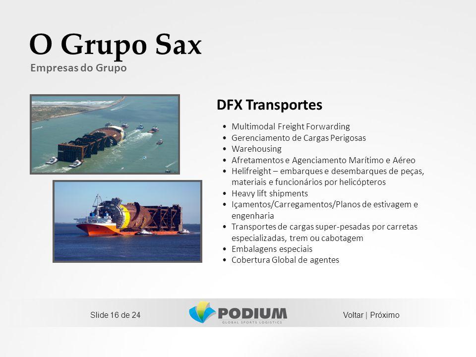 O Grupo Sax DFX Transportes Empresas do Grupo