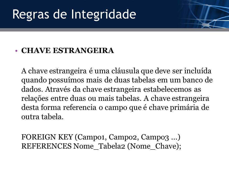 Regras de Integridade CHAVE ESTRANGEIRA
